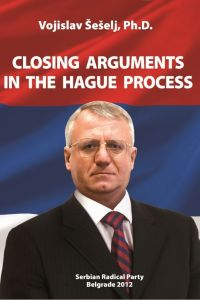 Closing Arguments in the Hague Process