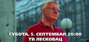 Најава гостовања: Војислав Шешељ на ТВ Лесковац [5.9.2015]