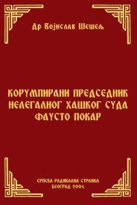 КОРУМПИРАНИ ПРЕДСЕДНИК НЕЛЕГАЛНОГ ХАШКОГ СУДА ФАУСТО ПОКАР