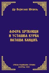 Afera Hrtkovci I Ustaska Kurva Natasa Kandic Srpska Radikalna