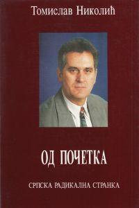 Tomislav Nikolić: OD POČETKA