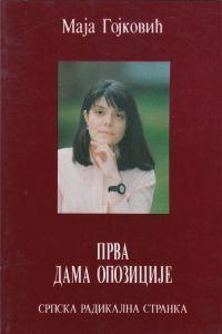 Maja Gojković: PRVA DAMA OPOZICIJE