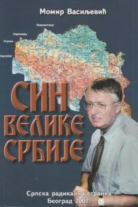 Momir Vasiljević: SIN VELIKE SRBIJE